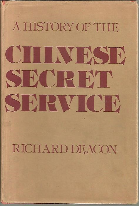 A HISTORY OF THE CHINESE SECRET SERVICE.