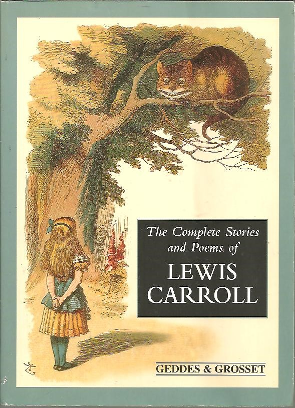 THE COMPLETE STORIES AND POEMS OF LEWIS CARROLL.