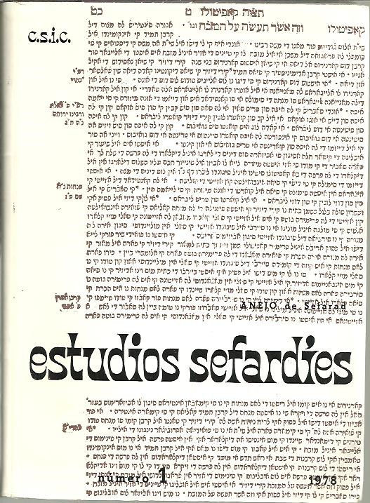 ESTUDIOS SEFARDIES. REVISTA DEL INSTITUTO ARIAS MONTANO. NUM. 1. 1978.