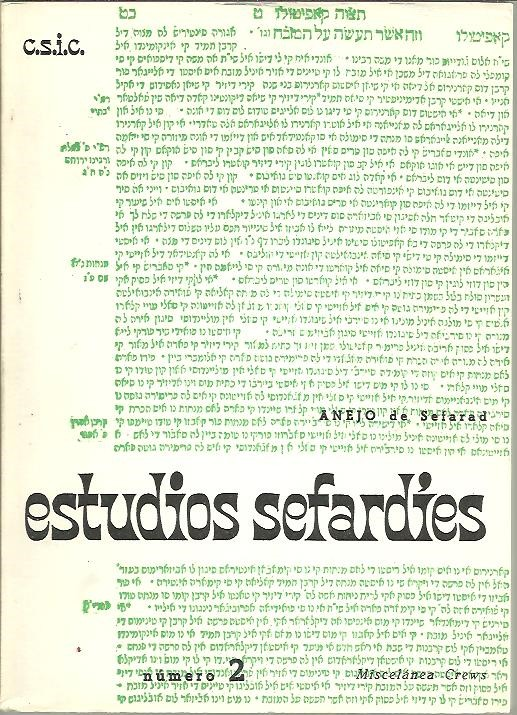 ESTUDIOS SEFARDIES. REVISTA DEL INSTITUTO ARIAS MONTANO. NUM. 2. 1979.
