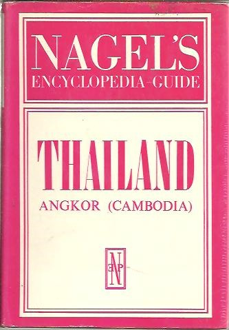 NAGEL'S ENCYCLOPEDIA GUIDE. THAILAND. ANGKOR (CAMBODIA).