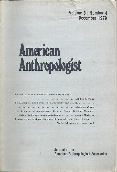 AMERICAN ANTHROPOLOGIST. VOL. 81. NUM. 4 DECEMBER 1979.
