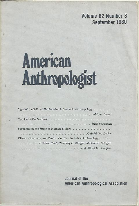 AMERICAN ANTHROPOLOGIST. VOL. 82. NUM. 3 SEPTEMBER 1980.